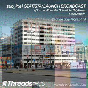 sub_ʇxǝʇ_Threads*HdS_LAUNCH BROADCAST -11 Sep-19