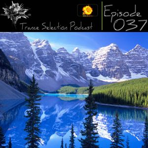 Peter Sole pres. Trance Selection Podcast 037
