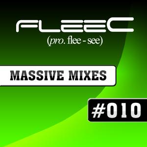 FleeC Massive Mix Episode 010