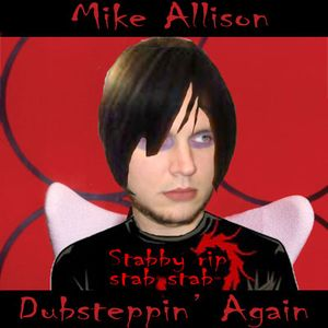 Dubsteppin Again (Summer 2009)