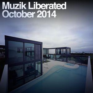 Muzik Liberated RadioShow October 2014