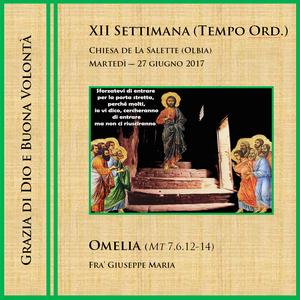 Omelia (Mt 7,6.12-14) - Martedì della XII sett. del Tempo Ordinario (6m2s)