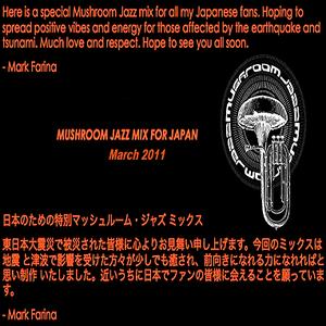 Mark Farina-Mushroom Jazz Mix For Japan-March 2011