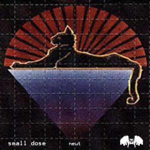 Small Dose mixed by neut