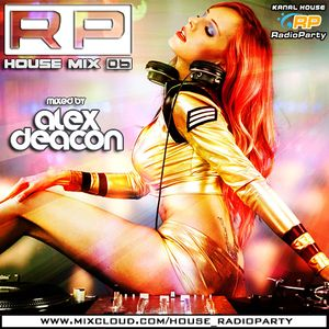 RP House Mix 06 mixed by Alex Deacon