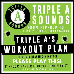 Triple A's Workout Plan