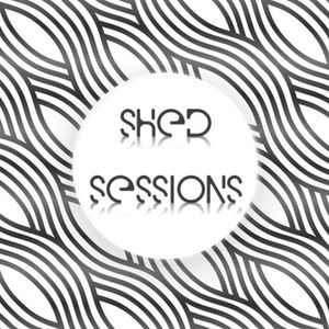 Shed Sessions - #003 *FREE DOWNLOAD*