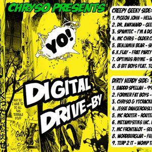 Digital Drive By - Side A: The Creepy Geeky Side