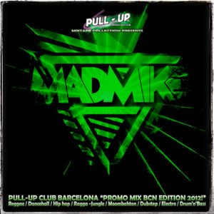 PULL UP PROMO MIX 2012 BARCELONA EDITION