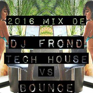 Mix De Tech House Vs Bouche ( Dj Frond )