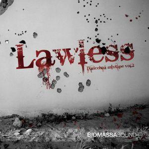 LAWLESS DANCEHALL MIXTAPE VOL. 2 2K12