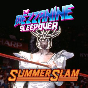 Episode 141: SummerSlam 90