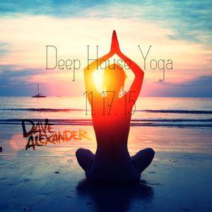 Deep House Yoga Set - Nov. 17, 2015