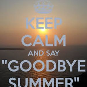 Goodbye to Summer...