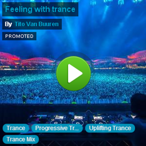 Feeling With Trance