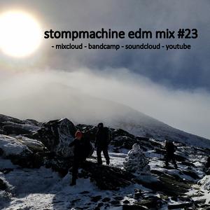 stompmachine edm mix #23