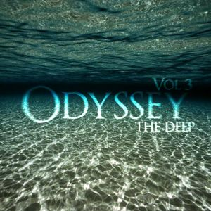 "Odyssey Vol 3 ""The Deep"""