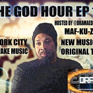 THE GOD HOUR EP 12 HOSTED BY @DRAMAEDITER THE GOD