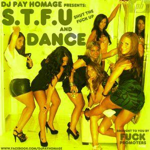 S.T.F.U and Dance