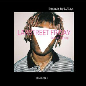Laxstreet Friday #Special Hip Hop