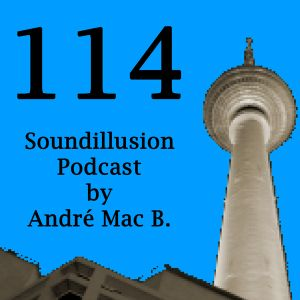 Soundillusion 114 - August 2015 - Summer Feelings - Extended Version by André Mac B.
