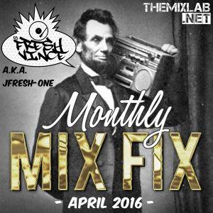 Monthly Mix Fix: April 2016