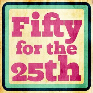 #01: Fifty For The 25th - New To The Old