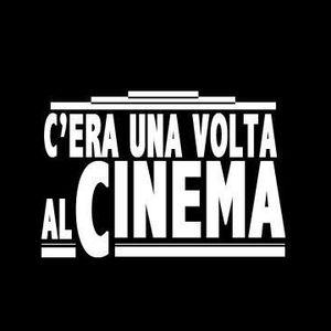 C'Era Una Volta Al Cinema - Giovedi 24 Marzo 2016