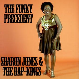 Funky Precedent #006 (Sharon Jones & The Dap-Kings)