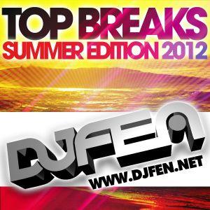 DJ FEN - Top Breaks Summer Edition 2012