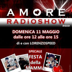 LORENZOSPEED presents AMORE Radio Show Domenica 11 Maggio 2014 part 2