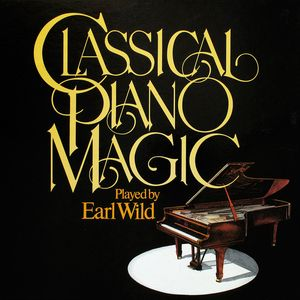 EARL WILD - Classical Piano Magic - Record 1 and Record 2