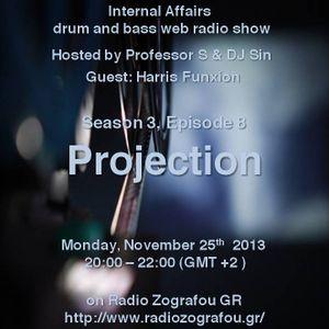 "Internal Affairs radio show - S03E08 (25-11-2013) ""Projection"" - part 1 - Radio Zografou GR"