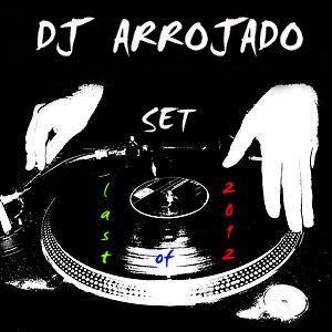 Dj Arrojado Set - Last Of 2012