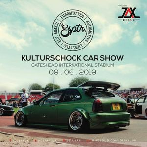@DJJAX_UK // #Kulturshock Car Show 2019 Mixtape