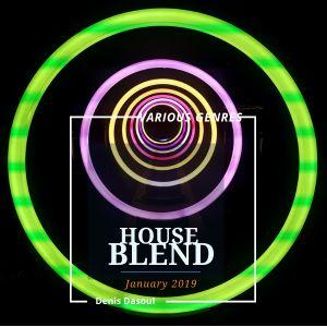 House Blend - January 2019