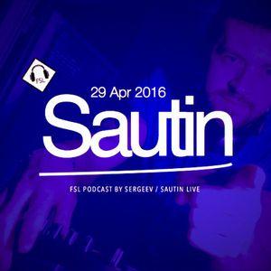 FSL Podcast 29 Apr 2016 - Sautini Live