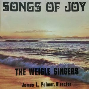 The Weigle Singers of Tennessee Temple ~ Songs of Joy (Side 2) ~ Directed by James Palmer