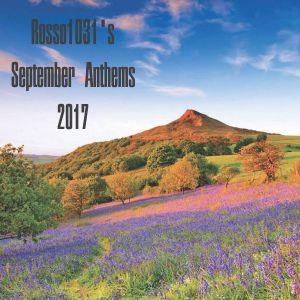 Rosso1031's September Anthems 2017
