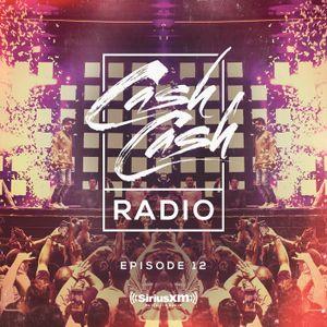 Cash Cash Radio 12