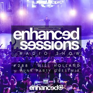 Enhanced Sessions 288 with Will Holland