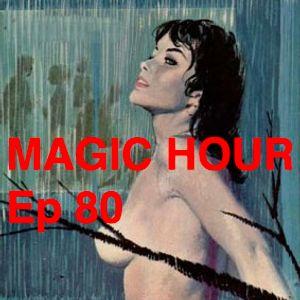 MAGIC HOUR Ep. 80 (night swimming 2/8/21)
