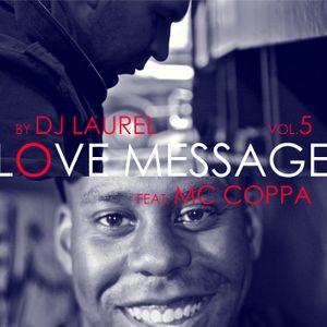 Love Message vol.5  By Dj Laurel feat Mc Coppa