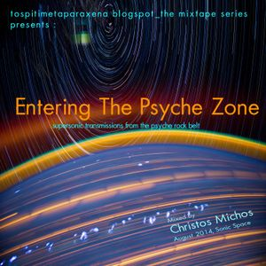 ''Entering The Psyche Zone'' mixtape by tospitimetaparaxena blogspot_the mixtape series [09-08-2014]