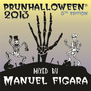 [PRUNHALLOWEEN 2013 PODCAST] MIXED by MANUEL FIGARA!