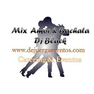 Mix Amor & Bachata Junio 2012 Dj Black