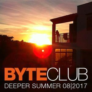 Byteclub - Deeper Summer 08/2017