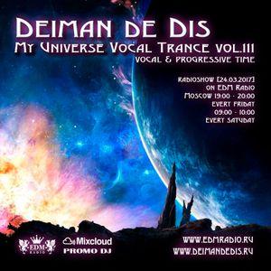 Deiman de Dis - My Universe Vocal Trance vol.111 [24.03.2017]
