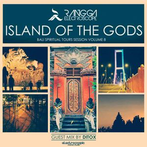 ISLAND OF THE GODS Volume 8 (Guest Mix by DITOX)