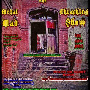 Metal Thrashing Mad Show 10